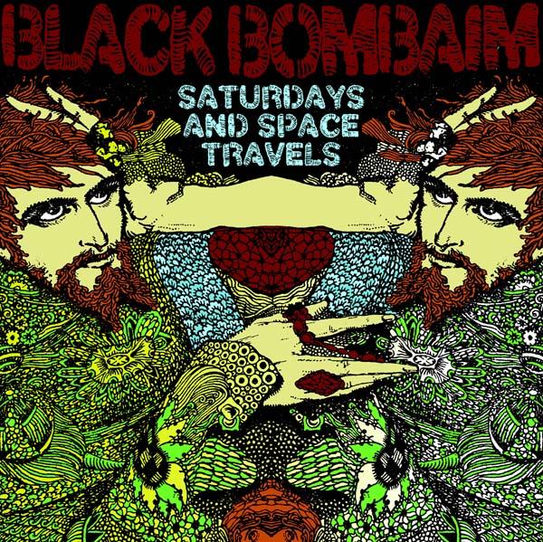 Black Bombaim - Saturdays And Space Travels