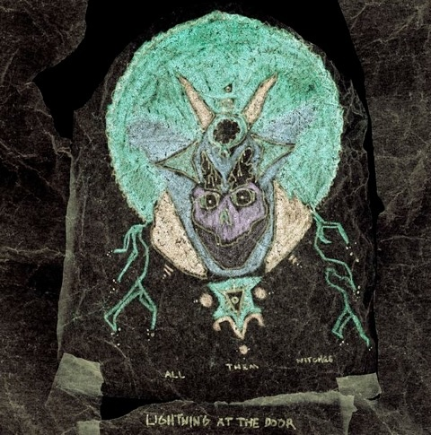 all them witches lightning at the door