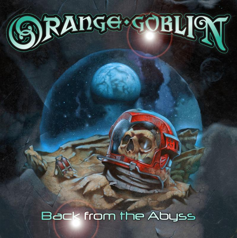 Abyss Bands: ORANGE GOBLIN To Release 'Back From The Abyss' In Oct