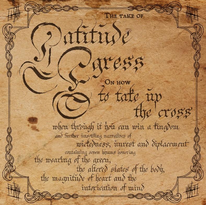 latitude egress to take up the cross
