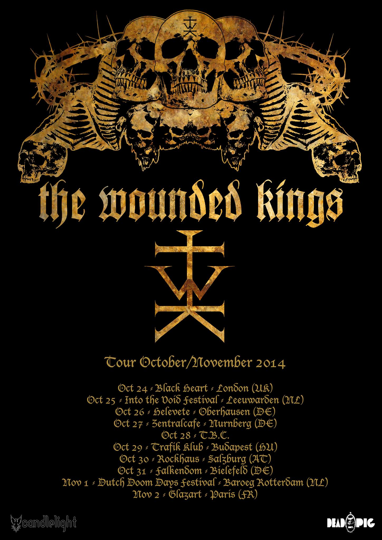 the wounded kings euro tour