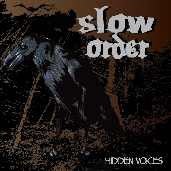 slow order hidden voices