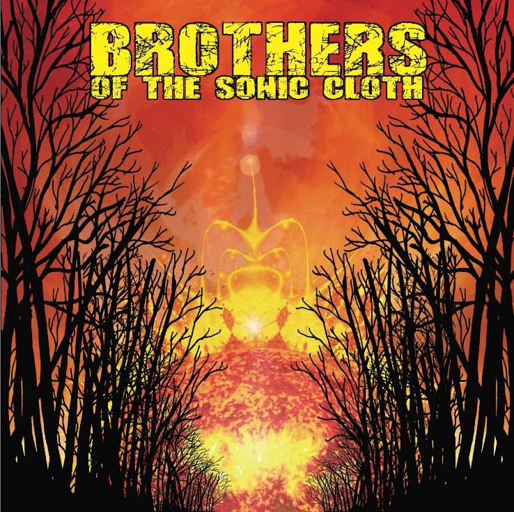 brothers of the sonic cloth self-titled