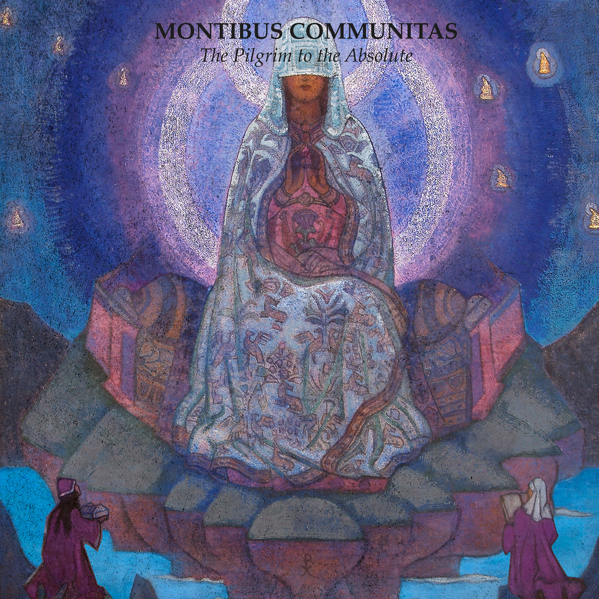 montibus communitas the pilgrim to the absolute