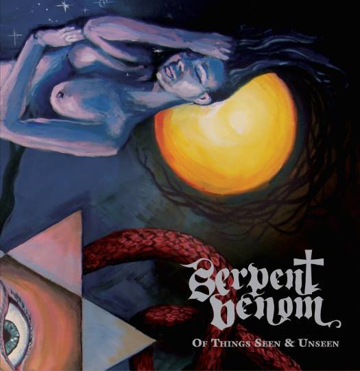 serpent venom of things seen and unseen