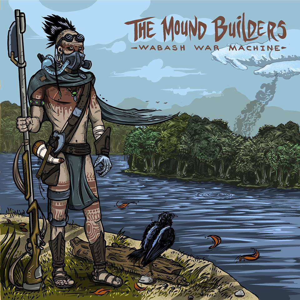 the mound builders wabash war machine