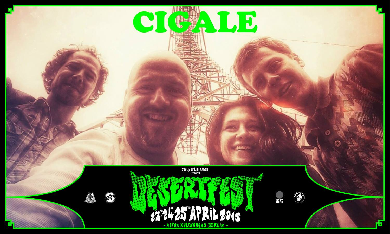 CIGALE DesertFest Berlin