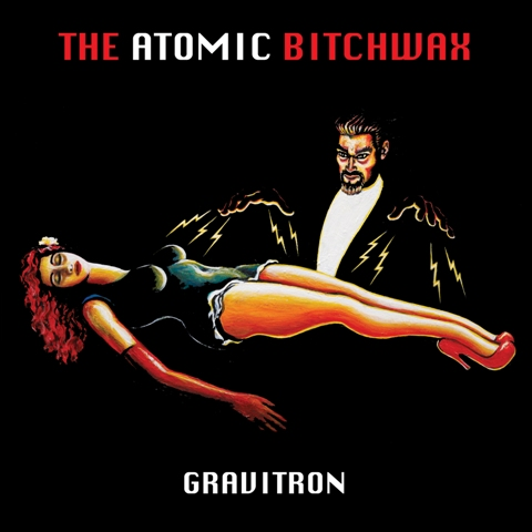 the atomic bitchwax gravitron