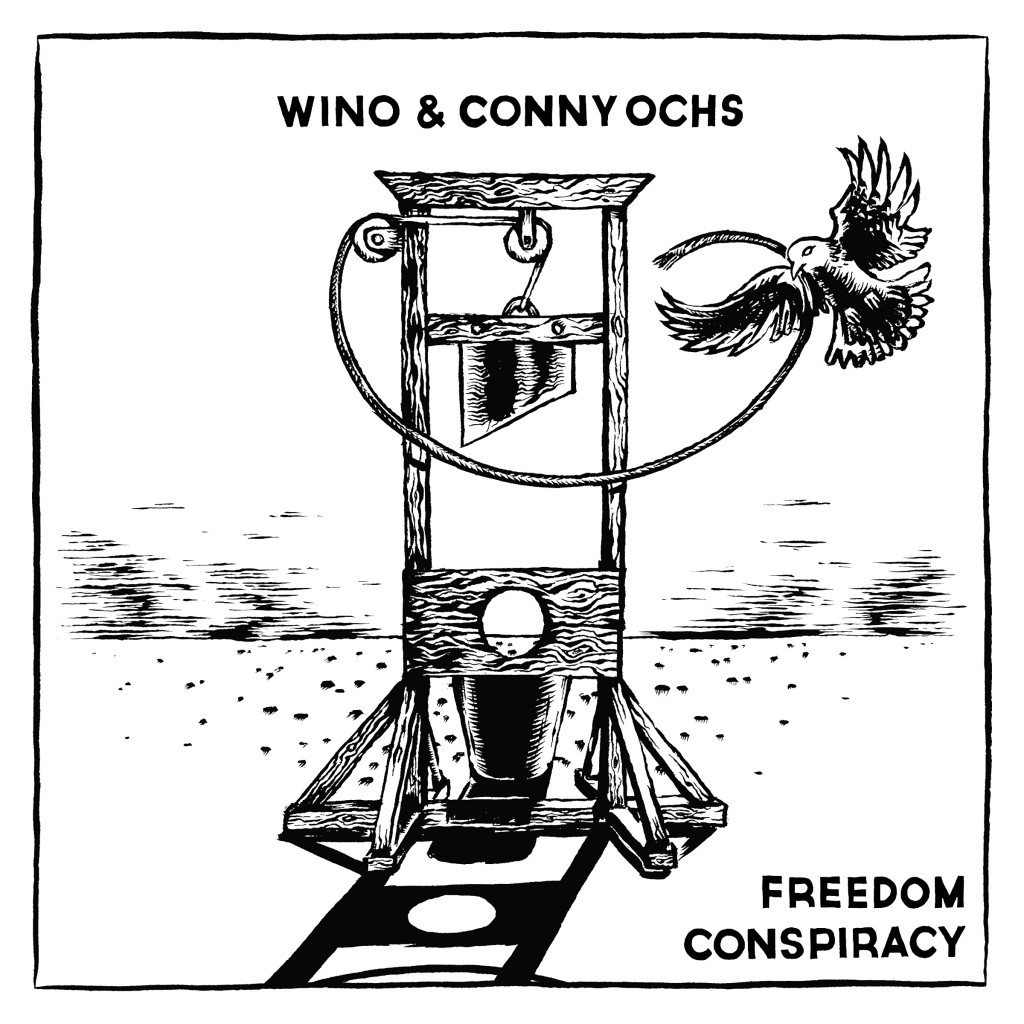 wino & conny ochs freedom conspiracy