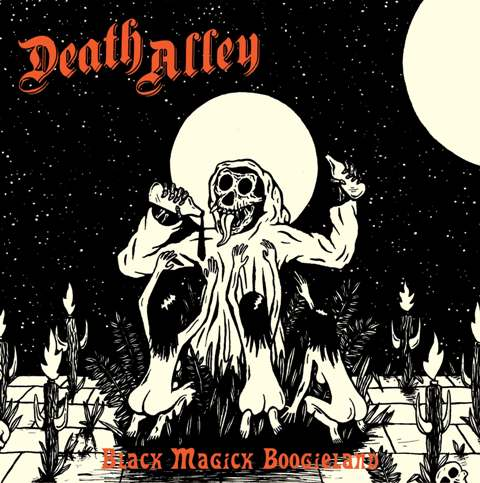 death alley black magick boogieland