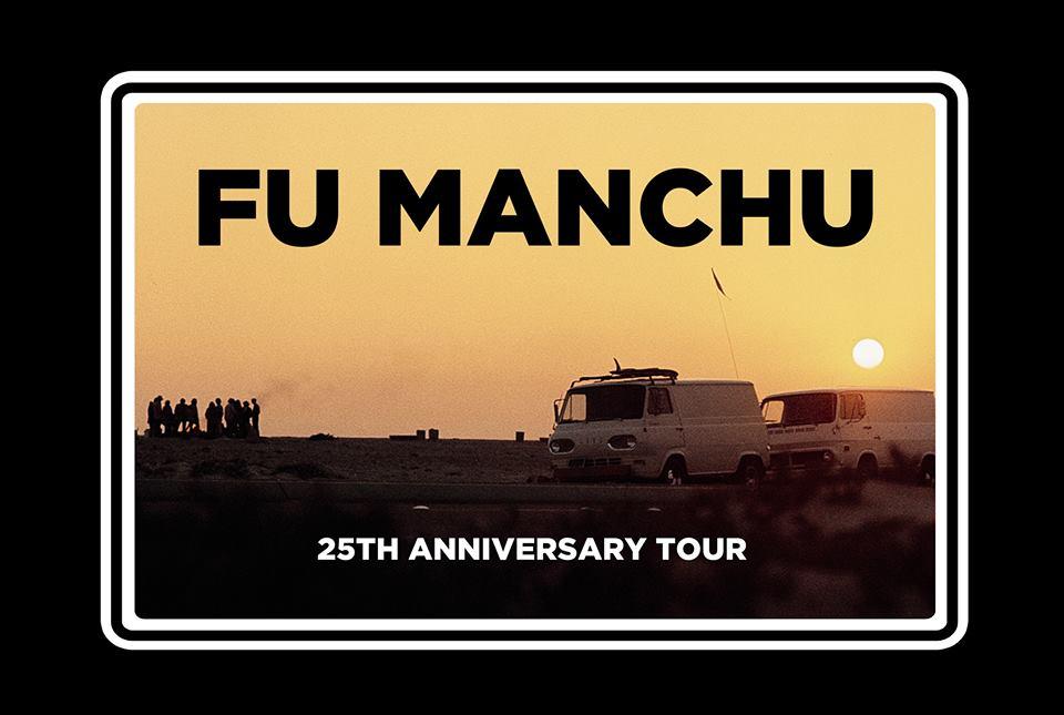 fu manchu 25th anniversary tour