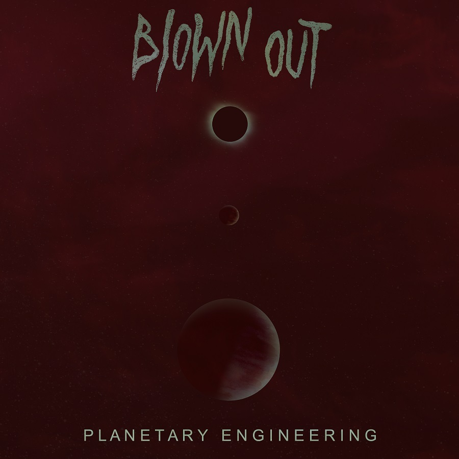 blown out planetary engineering
