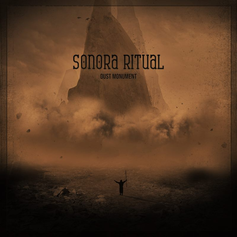 SONORA RITUAL DUST MONUMENT