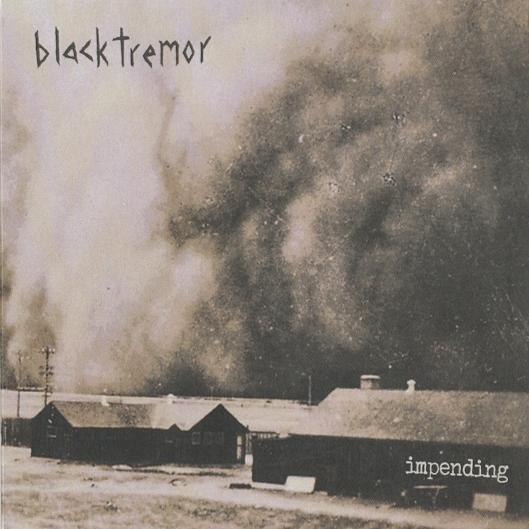 black tremor impending
