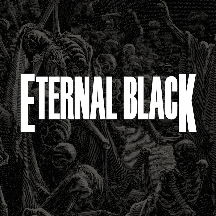 eternal black eternal black