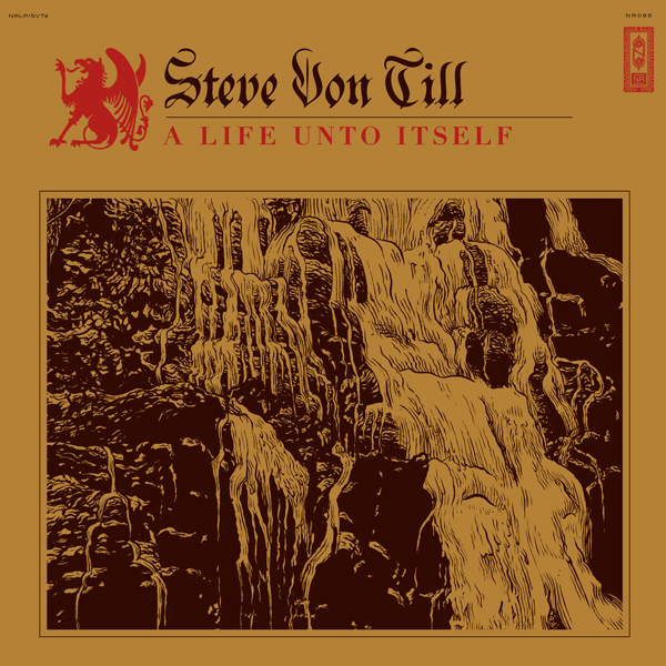 steve von till a life unto itself