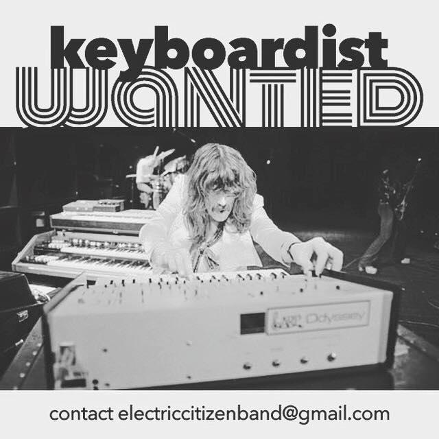 electric citizen keyboardist wanted