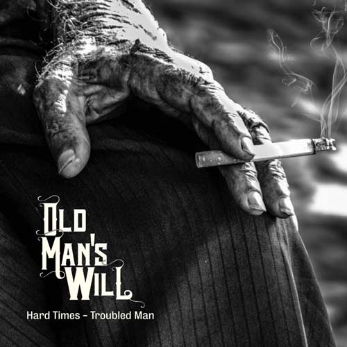 old man's will hard times troubled man