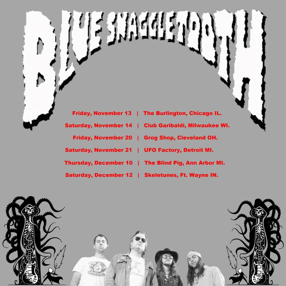 blue snaggletooth tour
