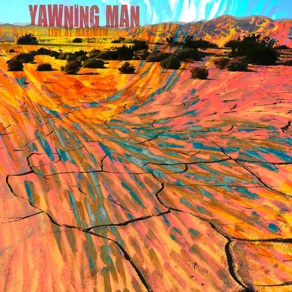 yawning man live at maximum festival