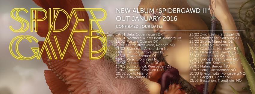 SPIDERGAWD euro tour