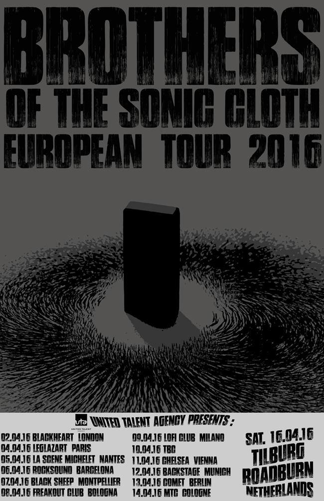 brothers of the sonic cloth euro tour