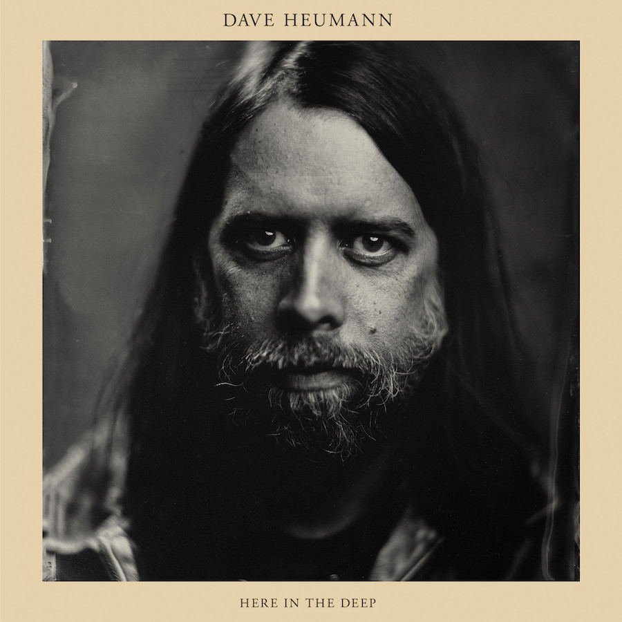 dave heumann here in the deep