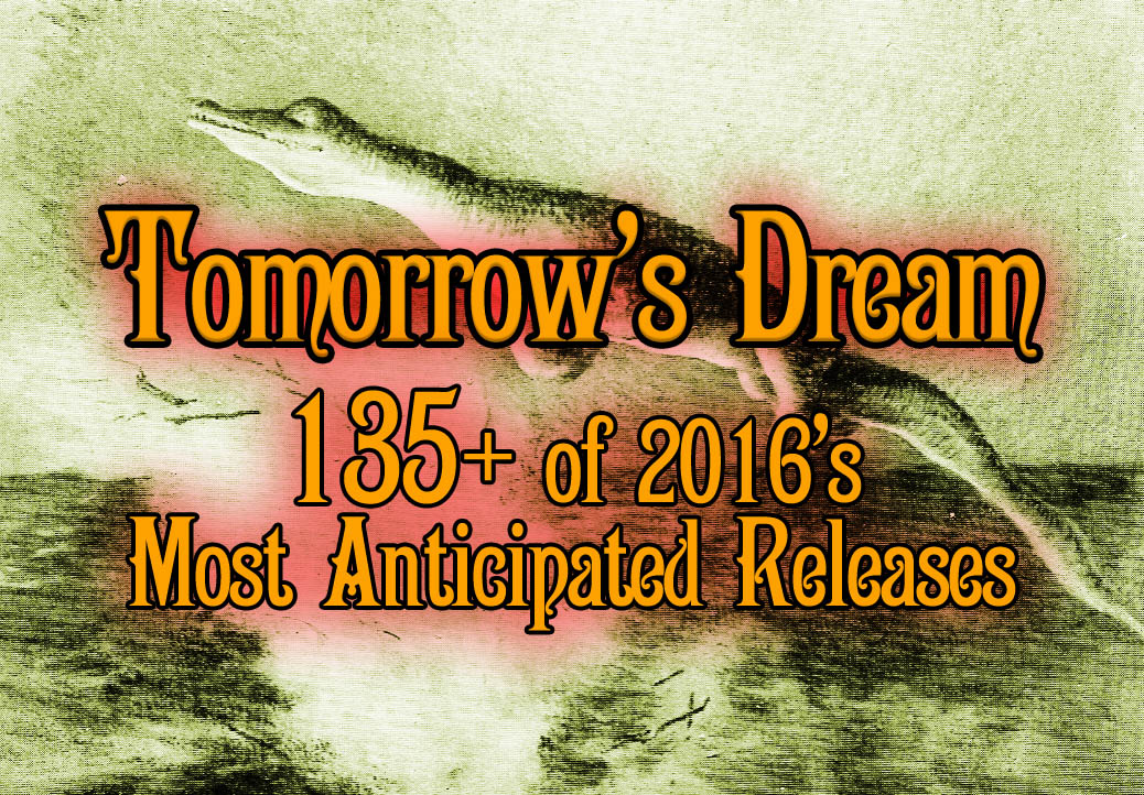 tomorrows dream 2016