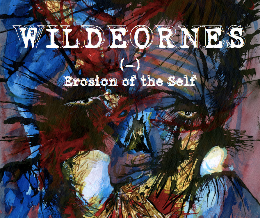 wildeornes erosion of the self