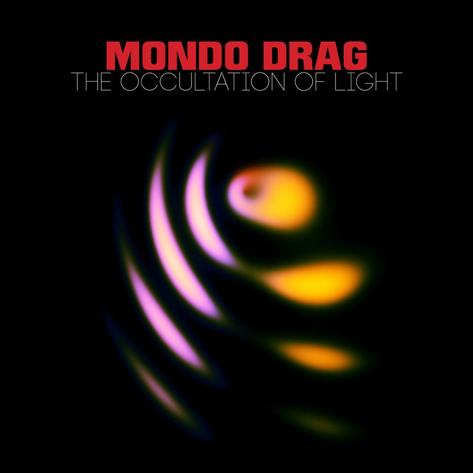 mondo drag the occultation of light