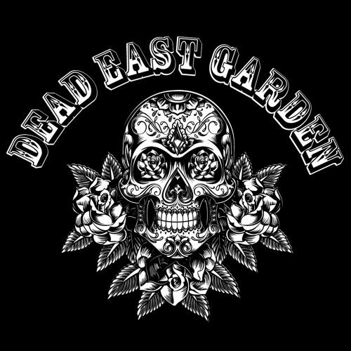 dead east garden dead east garden