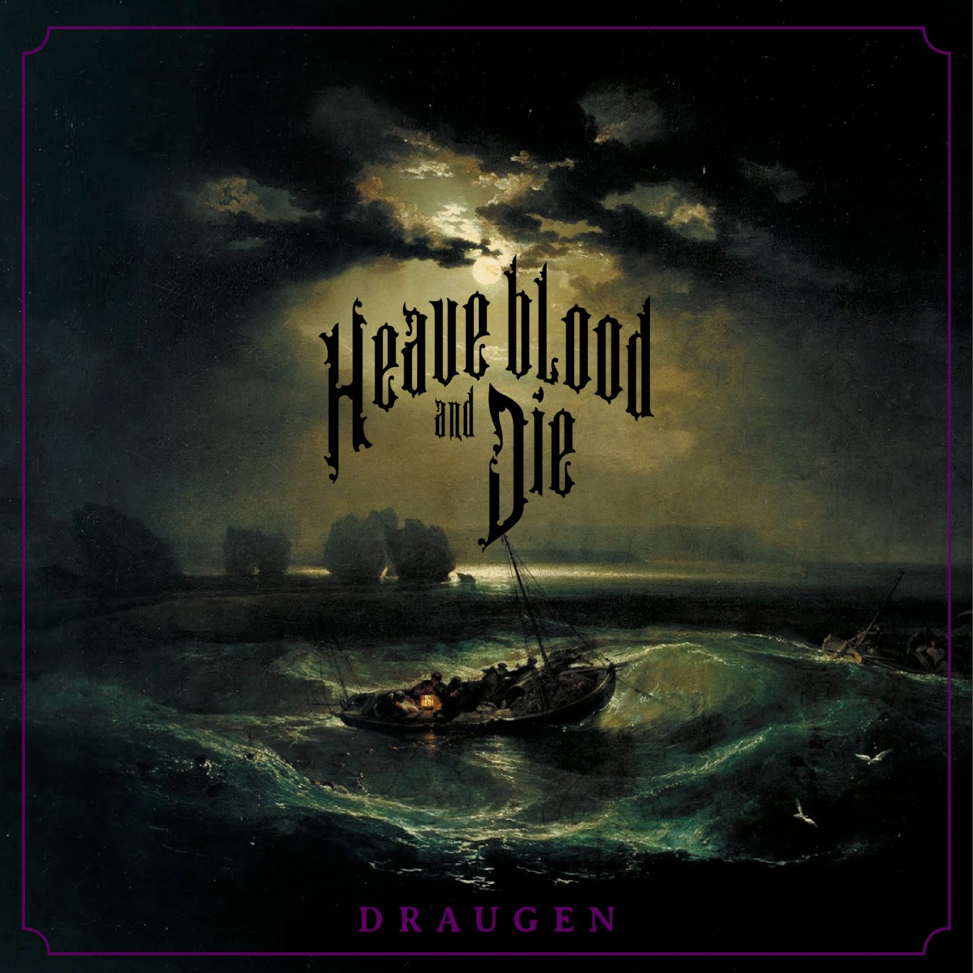 heave blood and die draugen