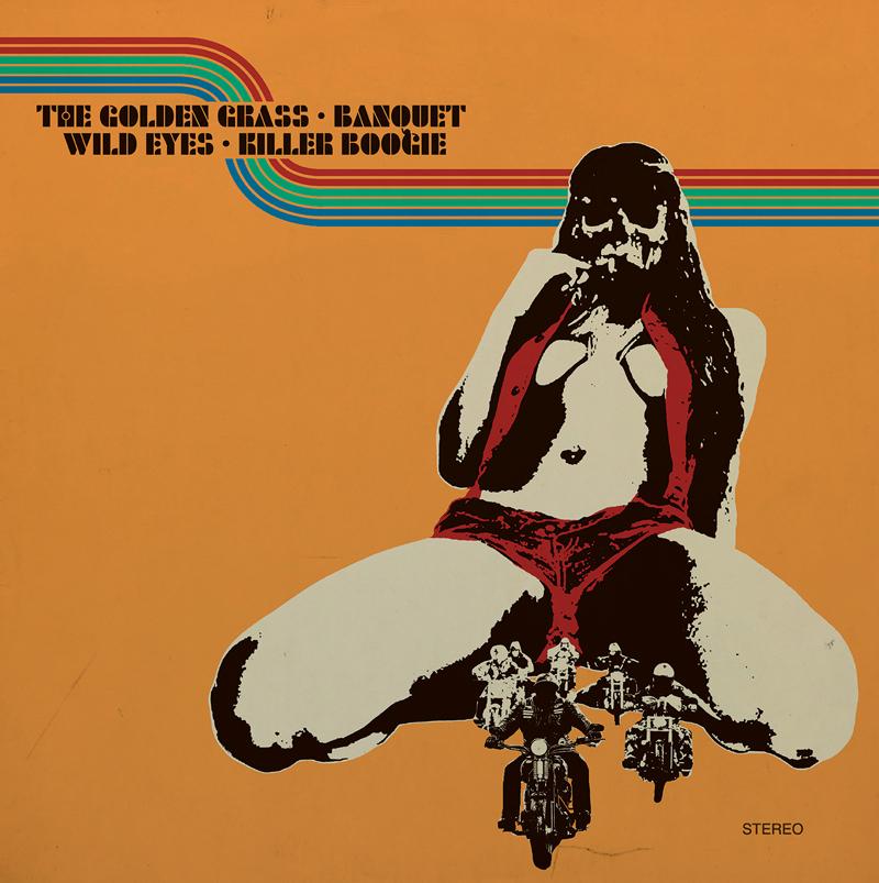 4 way split vol 2 The Golden Grass-Killer Boogie-Wild Eyes-Banquet