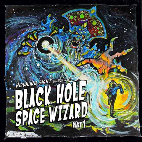 howling giant black hole space wizard part 1