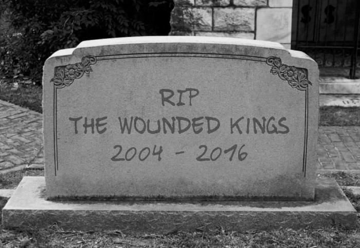 the wounded kings rip