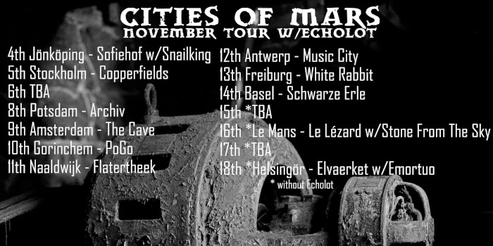 Cities of mars touring europe in november for Europe in november