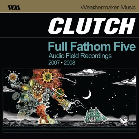 clutch-full-fathom-five