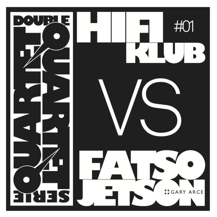 hifiklub-vs-fatso-jetson-gary-arce-double-quartet-serie-vol-1-700