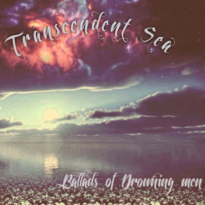 transcendent-sea-ballads-of-drowning-men-700