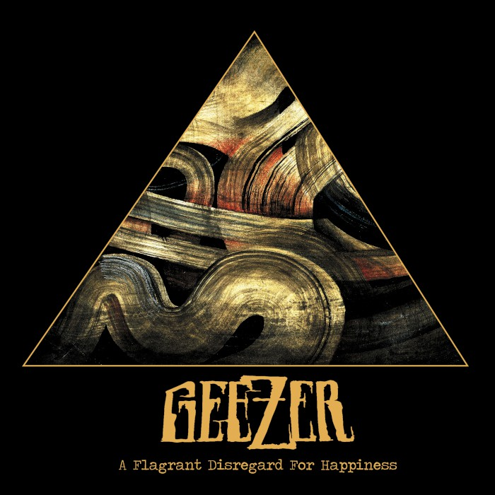 geezer-a-flagrant-disregard-for-happiness-cover