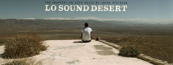 Review Lo Sound Desert Documentary And The Epicenter View