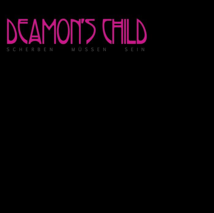 deamon's child scherben mussen sein