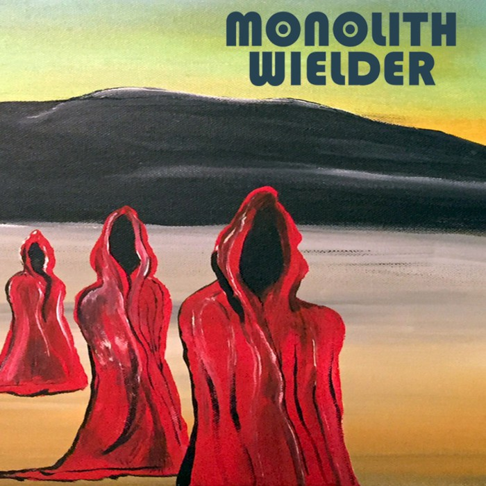 monolith wielder self titled