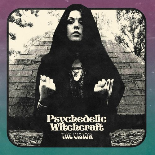 psychedelic witchcraft the vision