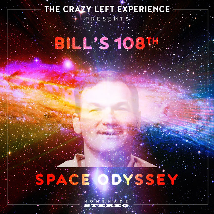 the-crazy-left-experience-bills-108th-space-odyssey
