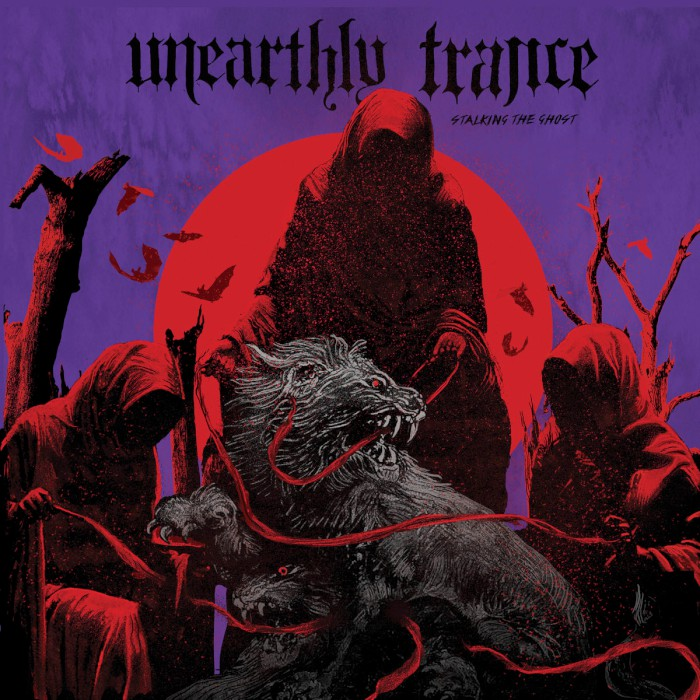 unearthly trance stalking the ghost