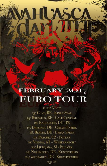 ayahuasca dark trip euro tour