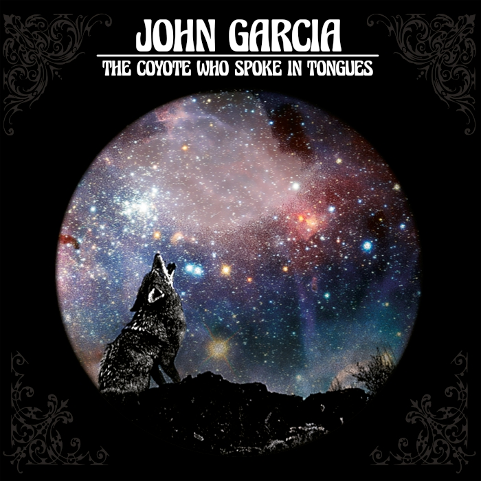 john garcia the coyote who spoke in tongues