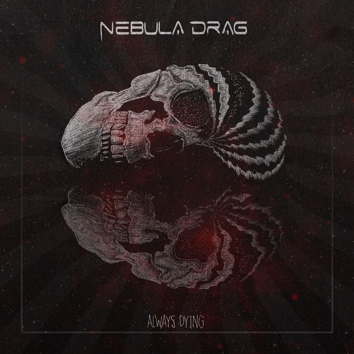 nebula drag always dying