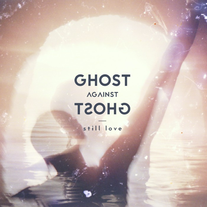 ghost-against-ghost-still-love